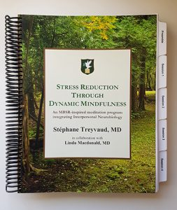 Stress Reduction through Dynamic Mindfulness